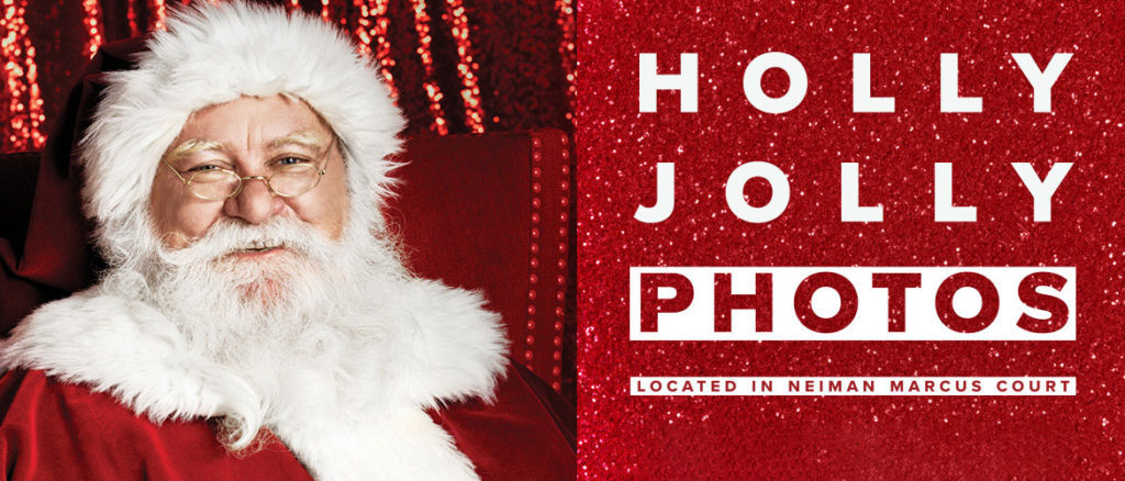 Holly Jolly Photos at Neiman Marcus )Fashion Show Mall)