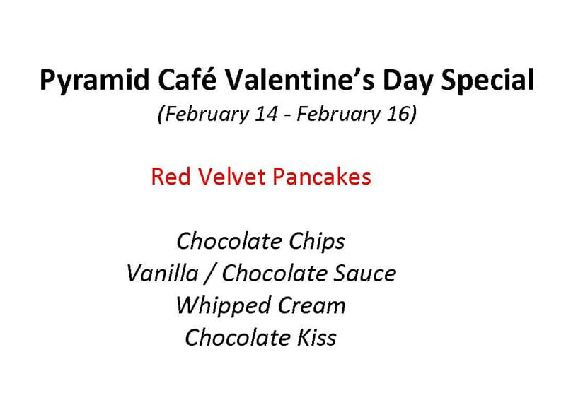 Pyramid Café Valentines Day menu