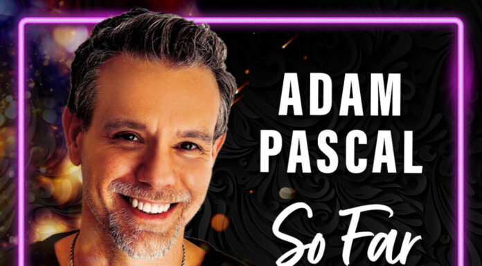Broadway Veteran Adam Pascal Comes to The Space Jan. 15 & 16