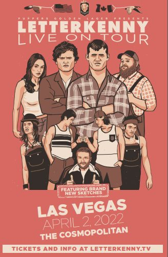 Letterkenny Live come to The Cosmopolitan